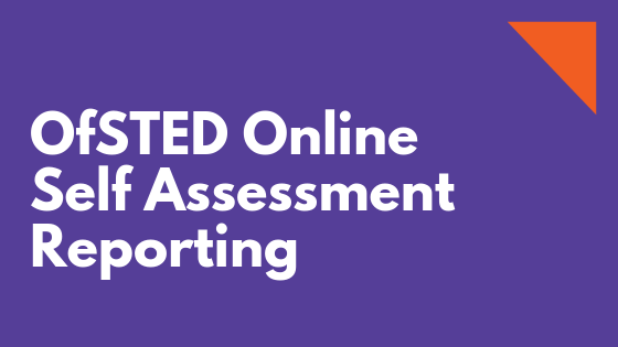 OfSTED Online Self Assessment