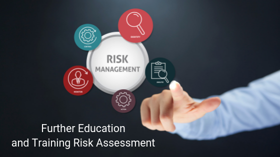 further education and training risk assessment