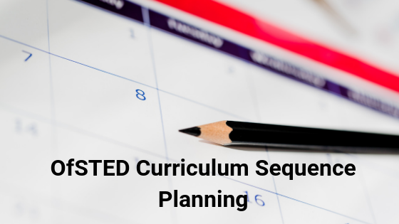 ofsted curriculum sequence planning